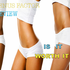 The Venus Factor IS IT WORTH IT | 2017 Venus Factor Review